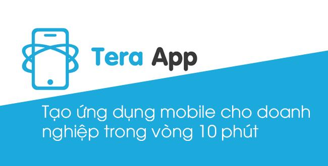 TeraApp – Tạo ứng dụng di động cho doanh nghiệp